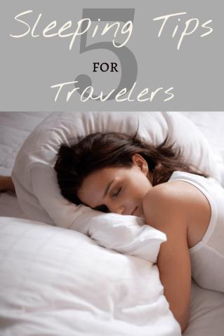 Sleeping tips for travelers