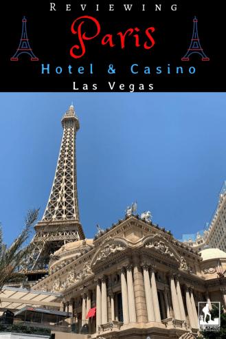 Paris Hotel and Casino, review, Las Vegas
