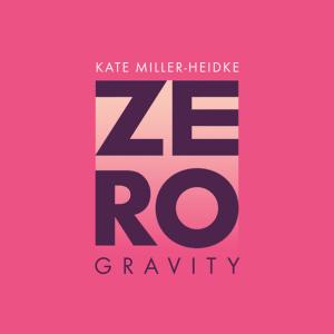 P 19 AU - 02 - Kate Miller-Heidke - Zero Gravity
