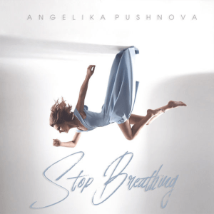 P 19 BY - 00 - Angelika Pushnova - Stop Breathing