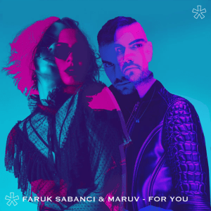 P 19 UA – SF1 – 00 – MARUV Feat. Faruk Sabanci - For You