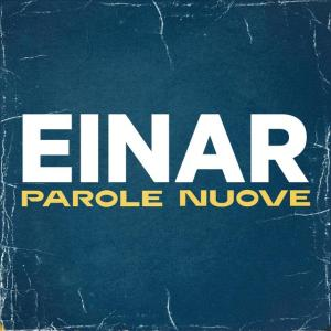 P 19 IT – 19 – Einar – Parole nuove