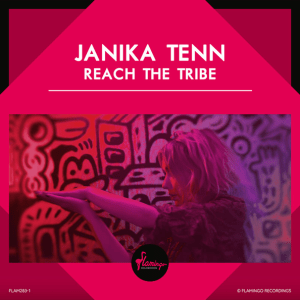 Janika Tenn - Reach The Tribe