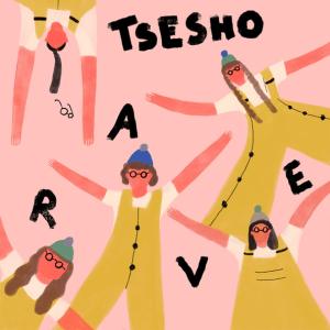 TseSho - Rave