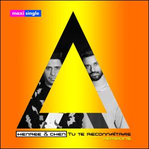 Henree & Chen Aharoni - Tu Te Reconnaîtras (Remixes)