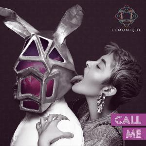 LEMONIQUE - Call Me