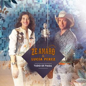 Zé Amaro & Lucía Perez - Tudo se paga