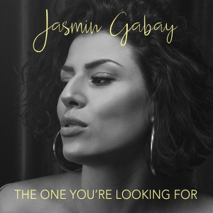 Jasmin Gabay - The One You're Looking For