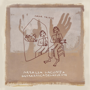 Natalia Lacunza - Nana Triste