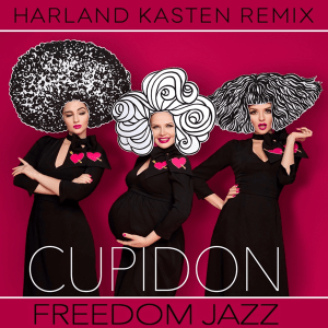 P 19 UA - 01 -Freedom Jazz - Cupidon (Harland Kasten Remix)