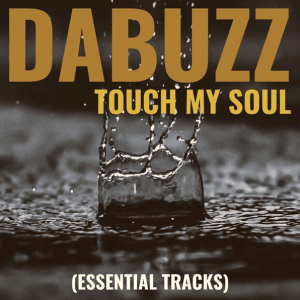 Da Buzz - Touch My Soul (EP)
