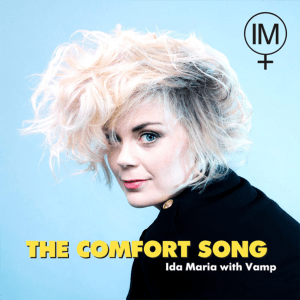 Ida Maria - The Comfort Song