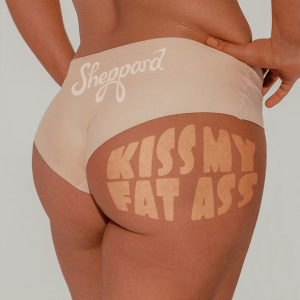Sheppard - Kiss My Fat Ass