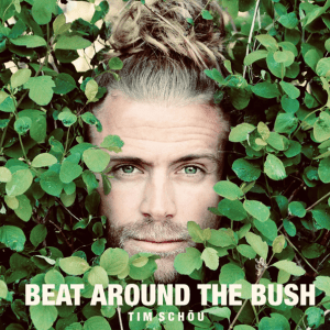 Tim Schou - Beat Around the Bush