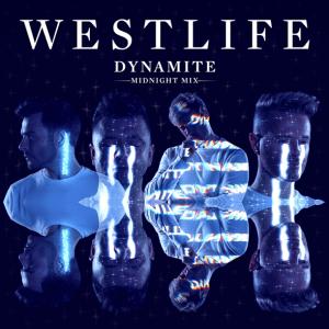Westlife - Dynamite (Midnight Mix)