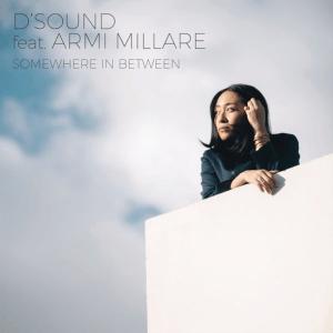 D'Sound feat. Armi Millare - Somewhere in Between