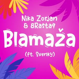 Nika Zorjan and 8Rasta9 feat. Svanky - Blamaža