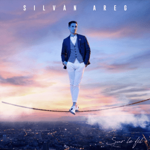 Silvàn Areg - Sur le fil