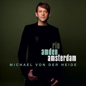 Michael von der Heide - Rio Amden Amsterdam