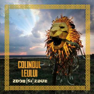 Zdob si Zdub - Colindul leului