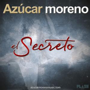 Azúcar Moreno - El Secreto