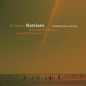 Franco Battiato & Royal Philharmonic Concert Orchestra - Torneremo ancora (Full Album)