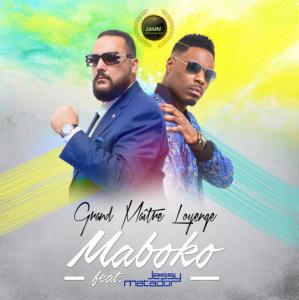 Grand Maître Loyenge feat. Jessy Matador - Maboko