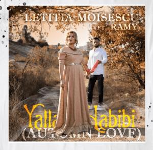 Letitia Moisescu ft. Ramy - Yalla Habibi (Autumn Love)