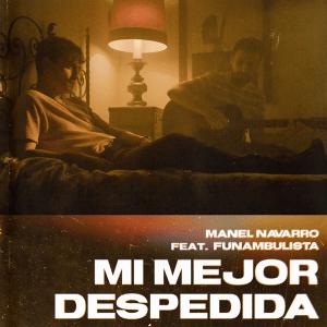 Manel Navarro ft. Funambulista - Mi Mejor Despedida