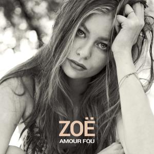 ZOË - Amour Fou