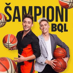 BQL - ŠAMPIONI (Slovenia NF, EMA 2017 + 2018)
