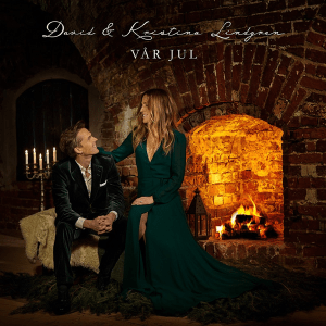 David Lindgren and Kristina Lindgren - Vår Jul