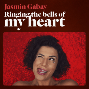 Jasmin Gabay - Ringing the Bells of My Heart