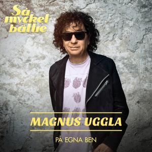 Magnus Uggla - På egna ben(Sweden NF, Melodifestivalen 2007)