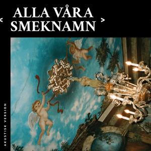 Molly Sandén - Alla våra smeknamn (Akustisk Version)