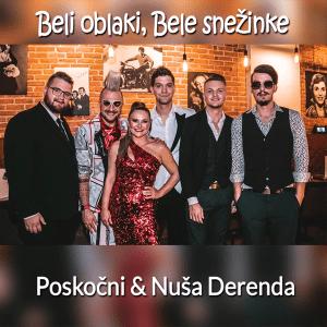 Nuša Derenda & Poskočni BELI OBLAKI, BELE SNEŽINKE