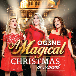 OG3NE - A Magical Christmas In Concert (Full Album) (The Netherlands 2017)