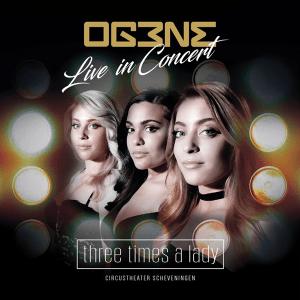 OG3NE - Three Times A Lady (Live In Concert) (Full Album)