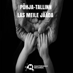 Põhja-Tallinn, Anne Veski, Pearu Paulus, Merlyn Uusküla, Uku Suviste, Uudo Sepp, Krislin Sallo, Tobias Rosentau - Las meile jääda (Estonia NF, Eesti Laul 2019 + 2020)