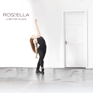Rossella - A Better Place