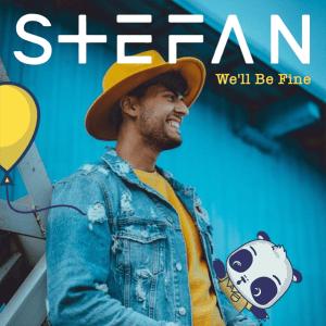 STEFAN - We'll Be Fine