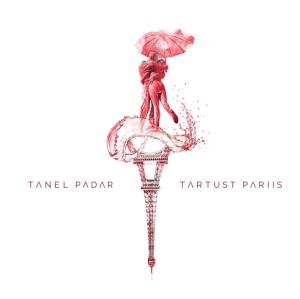 Tanel Padar - Tartust Pariis