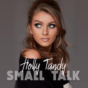 Holly Tandy - Small Talk (United Kingdom NF, You Decide 2019)