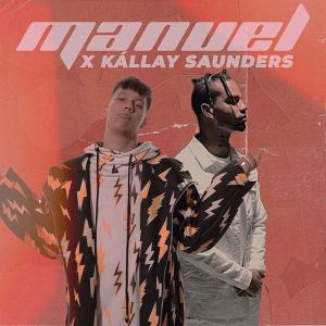 MANUEL X Kállay Saunders – Téged (Hungary 2014 + NF A Dal 2019)