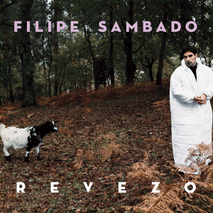 Filipe Sambado - Revezo (Full Album) (Portugal NF, Festival da Canção 2020)