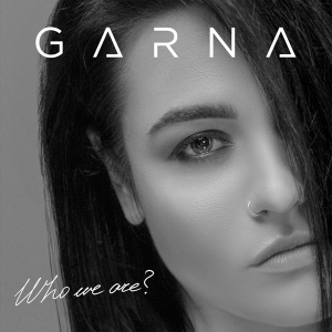 GARNA - Who We Are