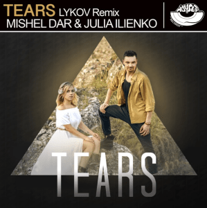 Julia Ilienko ft. Mishel Dar – Tears