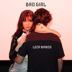 Leea Nanos - Bad Girl (Australia NF, Australian Decides 2019)