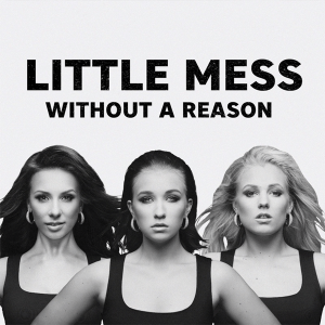 Little Mess - Without a Reason