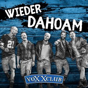 Voxxclub - Wieder Dahoam (Full Album) (Germany NF, Unser Lied für Lissabon 2018)